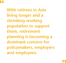 Managing Asia's Changing Pension Landscape - Solutions