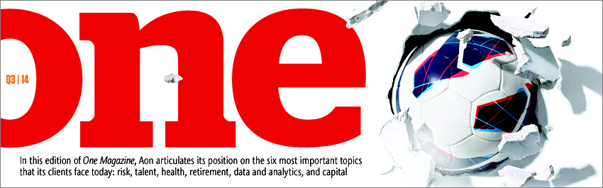 One Magazine — Aon's Publication on Risk and People Issues