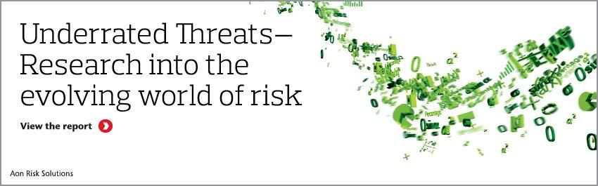 Underrated Threats - Research into the evolving world of risk