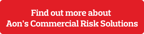 Find out more about Aon's Commercial Risk Solutions