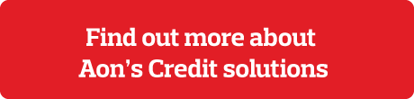 Find out more about Aon's Credit Solutions