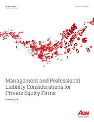 Management and Professional Liability Considerations for Private Equity firms