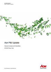 Aon P&I Update: General Increases and Deductibles - 2018/19 Policy Year