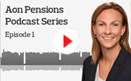 Aon Podcast UnitedPensions