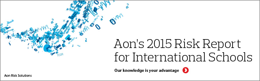 Aon's 2015 Risk Report for International Schools