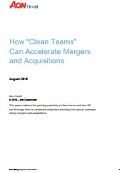 How 'Clean Teams' Can Accelerate Mergers and Acquisitions
