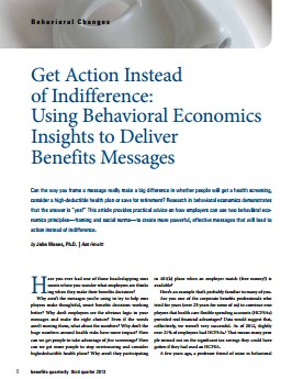 Get Action Instead of Indifference: Using Behavioral Economics Insights to Deliver Benefits Messages