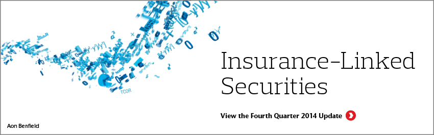 Insurance-Linked Securities: Fourth Quarter 2014 Update