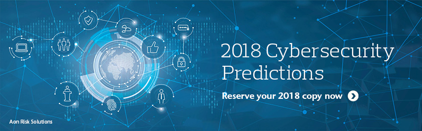 2018 Predictions: Trends in Cybersecurity