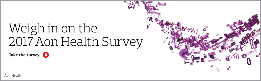 Participate in the 2017 Aon Health Care Survey