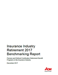 Insurance Industry Retirement 2017 Benchmarking Report
