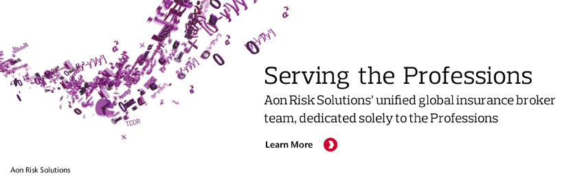 Aon Risk Solutions' unified global insurance broker team, dedicated solely to the Professions