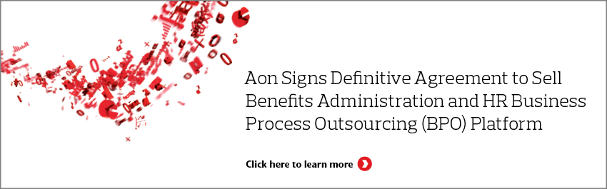 Aon Announces Sale of Benefits Administration and HR BPO Platform