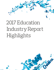 2017 Education Industry Report Highlights