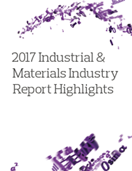 2017 Industrial & Materials Industry Report Highlights