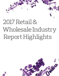 2017 Retail & Wholesale Industry Report Highlights