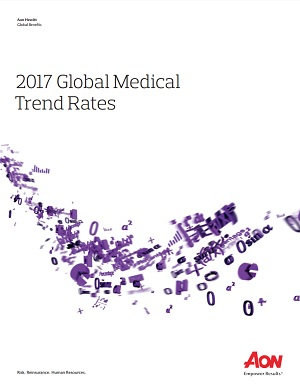 Aon 2017 Global Medical Trend Rate Report