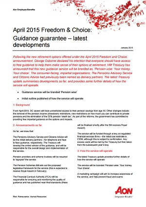April 2015 Freedom & Choice: Guidance Guarantee - Latest Developments