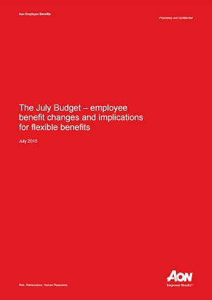 The July Budget - employee benefit changes and implications for flexible benefits