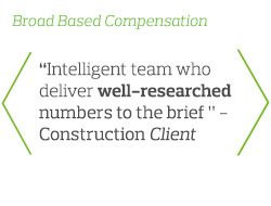 Intelligent team who deliver well-researched numbers to the brief - Construction Client