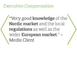 Very good knowledge of the Nordic market and the local regulations as well as the wider European market - Media Client