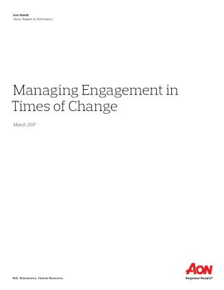 Managing Engagement in Times of Change