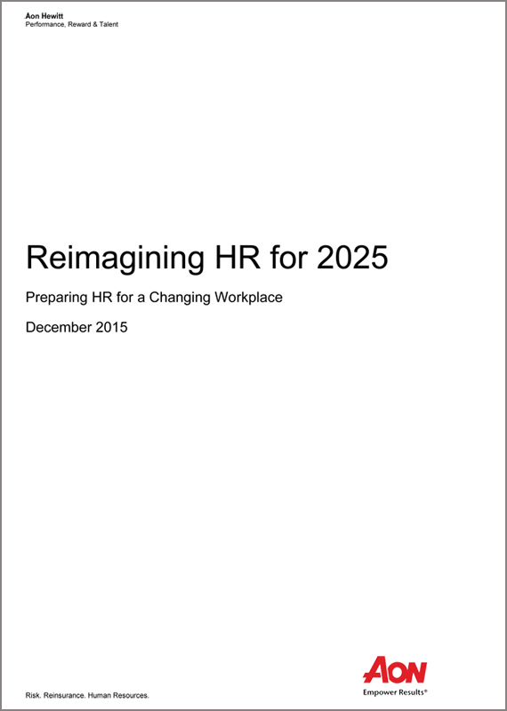 Reimagining HR for 2025: Preparing HR for a Changing Workplace
