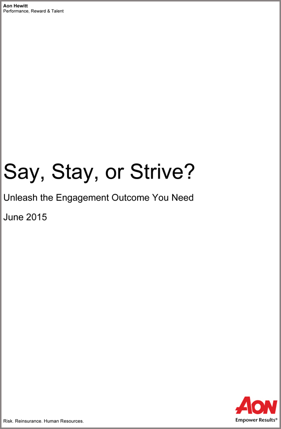 Say, Stay, or Strive? Unleash the Engagement Outcome You Need