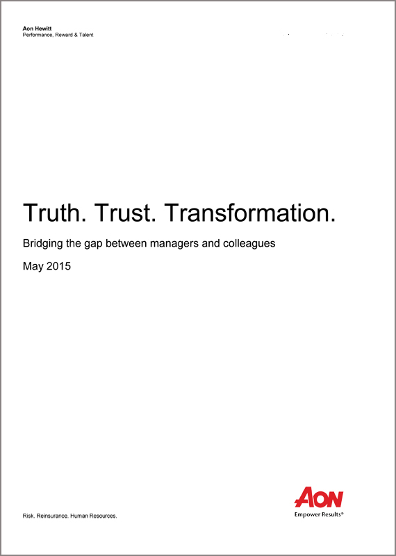Truth. Trust. Transformation. Bridging the gap between managers and colleagues