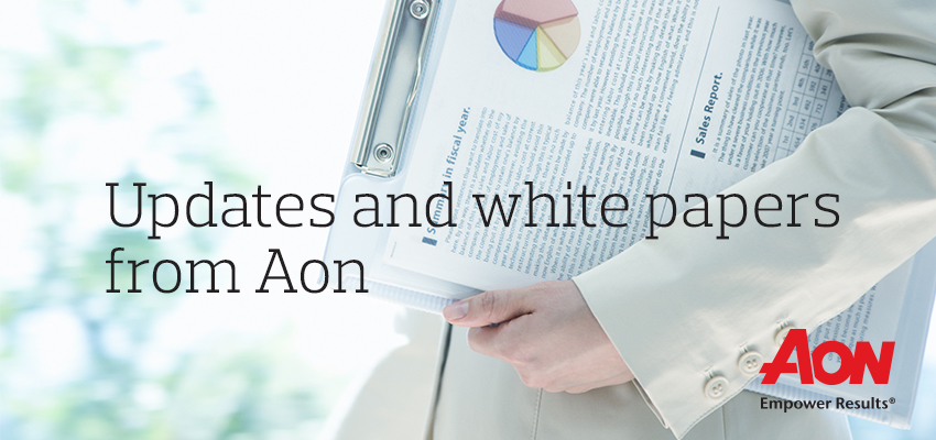 Updates and white papers from Aon